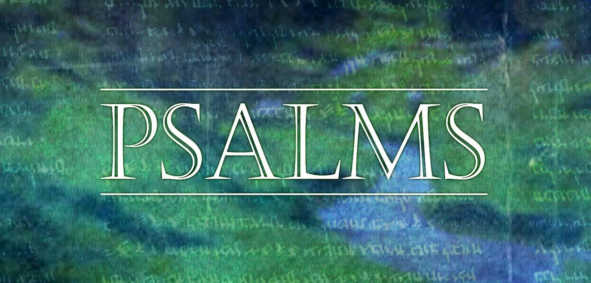 Книга Псалмов или Псалтирь - революционная книга Ветхого Завета